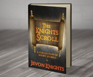 The Knights Scroll by Jevon Knights