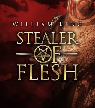 Stealer of Flesh by William King (2012)