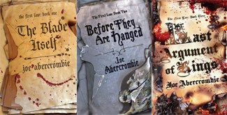 The First Law Triology by Joe Abercrombie